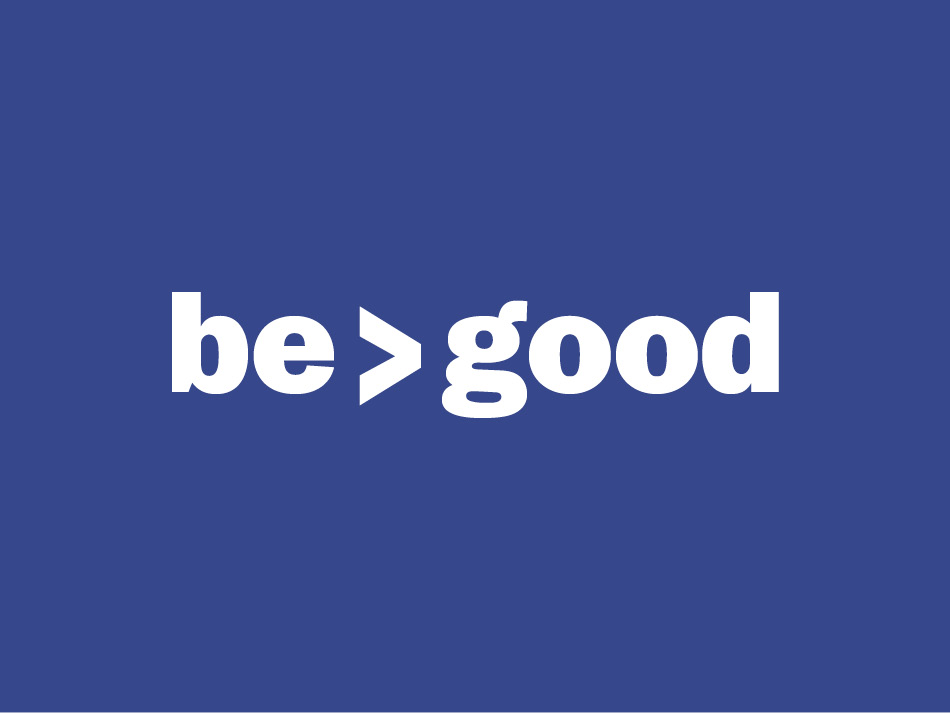 Be Greater Than Good