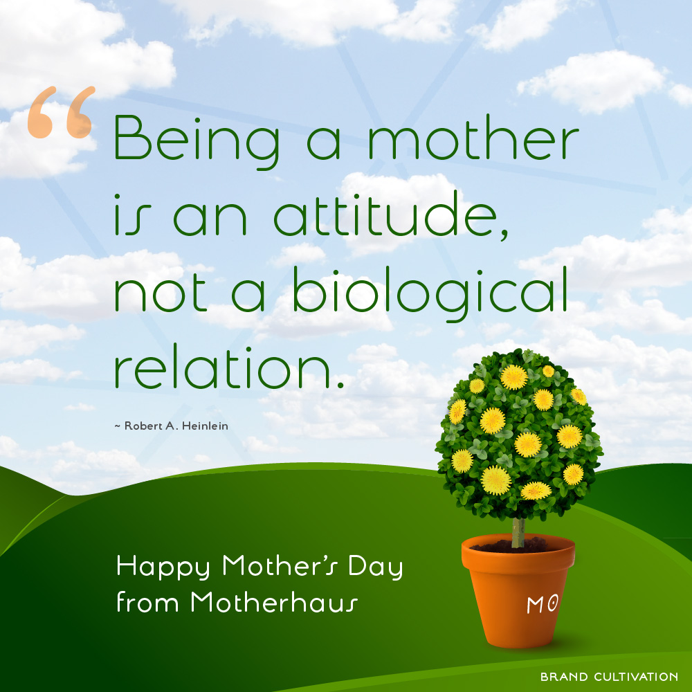 Happy Mother's Day from Motherhaus